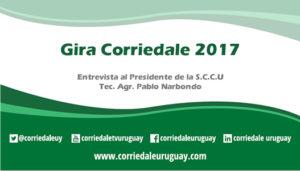 Gira Corriedale 2017, entrevista al Presidente de la S.C.C.U Tec. Agr. Pablo Narbondo